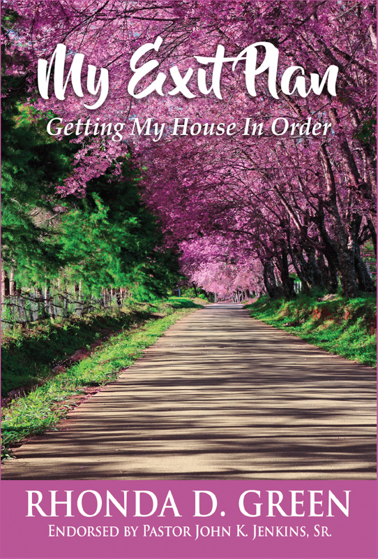 My Exit Plan: Getting My House In Order by Rhonda D. Green